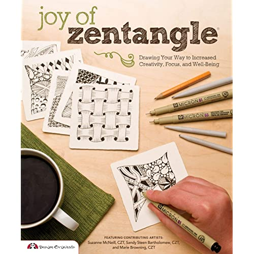 Joy Of Zentangle Drawing Your Way To Increased Creativity Focus And Well