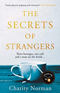 The Secrets of Strangers: A BBC Radio 2 Book Club Pick