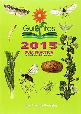 Guiafitos 2015: Guía práctica de productos fitosanitarios