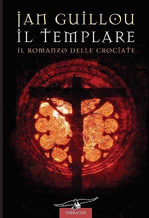 Il templare: Il Romanzo delle Crociate