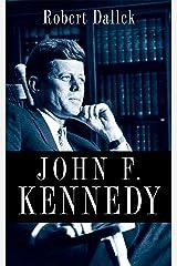 John F. Kennedy Kindle Edition