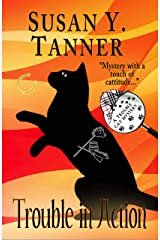 Trouble in Action: Book 10 of Trouble Cat Mysteries Kindle Edition