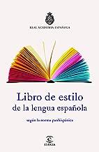 Libro de estilo de la lengua española (Spanish Edition)
