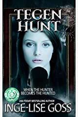 Tegen Hunt (Tegens Book 4) Kindle Edition