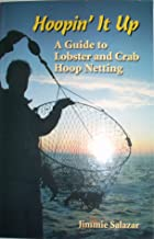Hoopin' It up a Guide to Lobster and Crab Hoop Netting