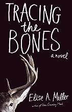 Tracing the Bones: A Novel