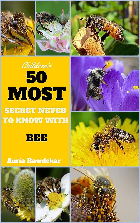 人工的な一般的に言えばシャーロットブロンテBee Book For Kids : 50 Most Secret Never To Know With Bee (Bee Book For Kids, Bee, Bee Books, Bee Facts For Kids, Bee Facts, Animal Photo Book, Animal Books For Kids) (English Edition)