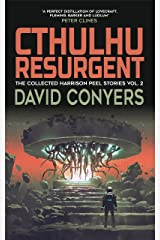 Cthulhu Resurgent (The Collected Harrison Peel Stories Book 2) Kindle Edition