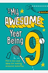 My Awesome Year being 9 Paperback