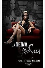 La Reina del Sur (Spanish Edition) Formato Kindle
