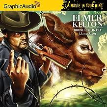 Elmer Kelton - Brush Country (2 of 2) - Llano River