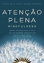 Atenção plena – Mindfulness