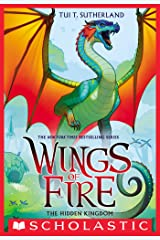 Wings of Fire Book Three: The Hidden Kingdom Kindle Edition
