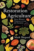 Restoration Agriculture: Real-World Permaculture for Farmers PDF