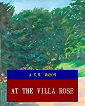At the Villa Rose (Unabridged) (ANNOTATED) (Great Classic Work Selected)
