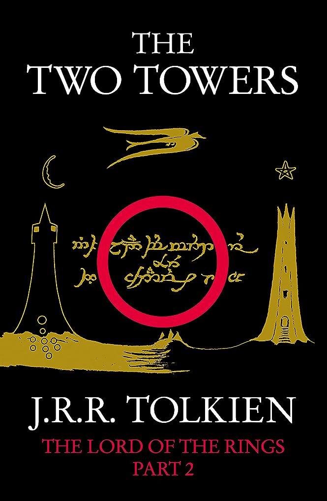 手考古学者証言The Two Towers (The Lord of the Rings, Book 2) (English Edition)