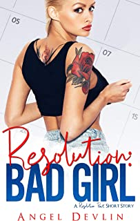Resolution: Bad Girl (A Resolution Pact Short Story)