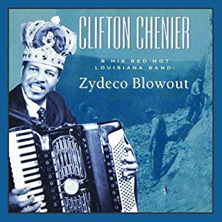 Clifton Chenier & His Red Hot Louisiana Band