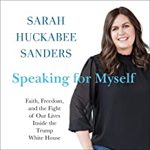 Speaking for Myself: Faith, Freedom, and the Fight of Our Lives Inside the Trump White House