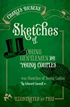 Sketches of Young Gentlemen and Young Couples: with Sketches of Young Ladies by Edward Caswall (Oxford World's Classics)