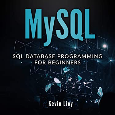 MYSQL: SQL Database Programming for Beginners: Web Development, Book 1