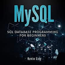 MYSQL: SQL Database Programming for Beginners: Web Development, Book 1
