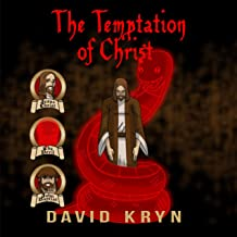 The Temptation of Christ: Jesus Tempted In The Wilderness By The Devil
