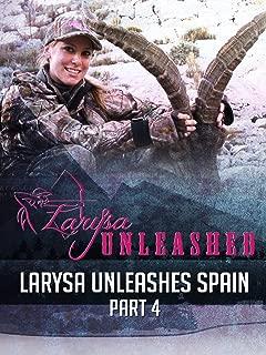 Clip: Larysa Unleashes Spain 4