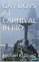 GAY BOYS AT CARNIVAL IN RIO