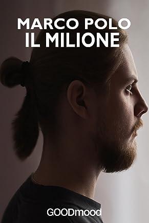 Il Milione: I viaggi di Marco Polo