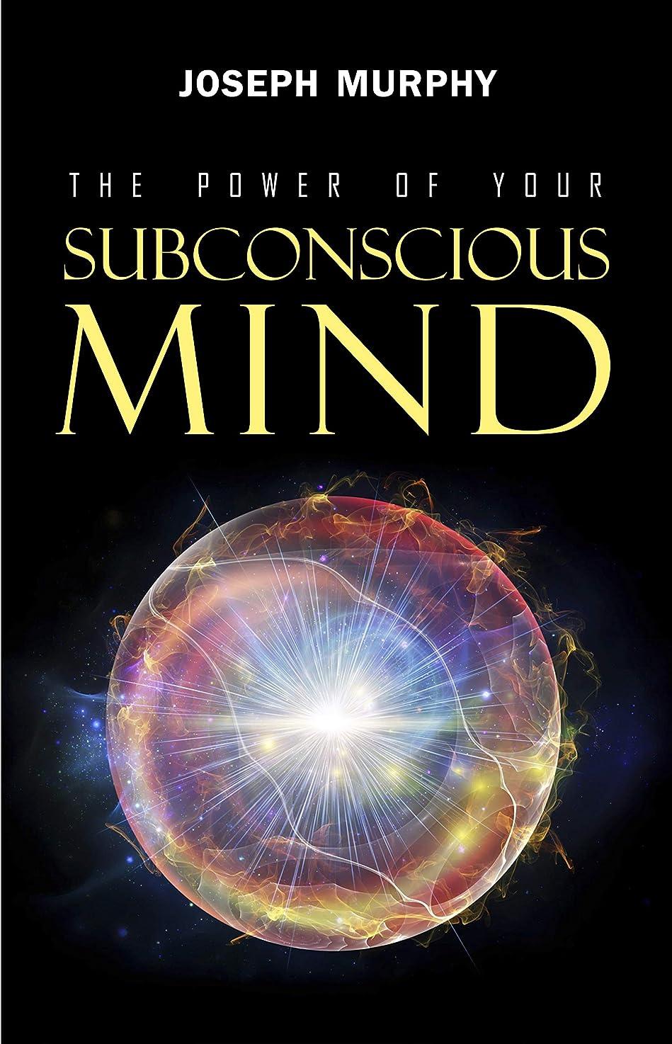 馬鹿ブラウザズームインするThe Power of Your Subconscious Mind (English Edition)