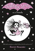 La Isadora Moon va a l'escola (La Isadora Moon 1) (Catalan Edition)