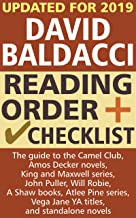 David Baldacci Reading Order and Checklist: The guide to The Camel Club, Amos Decker novels, King and Maxwell series, John Puller, Will Robie, A Shaw series, Vega Jane YA series and standalone novels