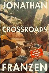 Crossroads: Ein Schlüssel zu allen Mythologien Bd. 1 (German Edition) Kindle Edition
