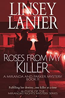 Roses from My Killer (A Miranda and Parker Mystery Book 11)