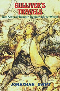 Gulliver's Travels Into Several Remote Regions of the World: Illustrated