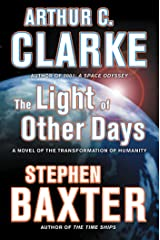 The Light of Other Days: A Novel of the Transformation of Humanity Kindle Edition