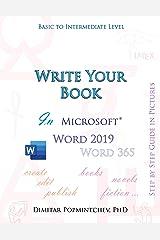 Write Your Book in Microsoft Word 2019 (non-scientific) Kindle Edition