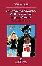 La Izquierda Exquisita & Mau-mauando al parachoques (Otra vuelta de tuerca)