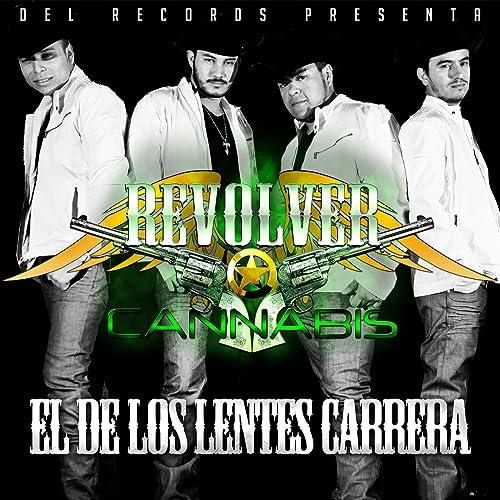 bc3e168ee2 El de los Lentes Carrera by Revolver Cannabis on Amazon Music ...