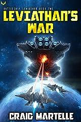 Leviathan's War: A Military Sci-Fi Series (Battleship: Leviathan Book 2) Kindle Edition