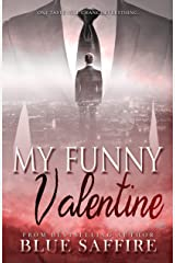 My Funny Valentine: A Valentine Novella (Hold On To Me Book 1) Kindle Edition