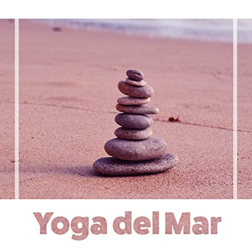 Yoga Del Mar by Canciones de Cuna para Bebés Acadèmico on ...