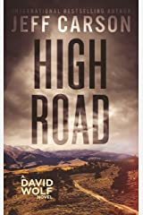 High Road (David Wolf Mystery Thriller Series Book 15) Kindle Edition