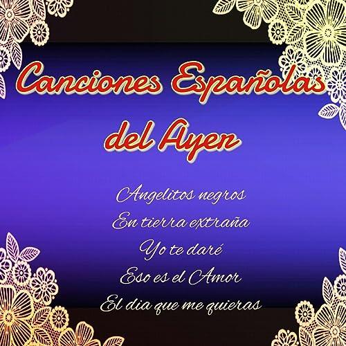 Canciones Españolas del Ayer