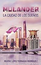 Mulander, la ciudad de los sueños
