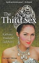 The Third Sex: Kathoey: Thailand's Ladyboys