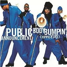 Body Bumpin' (Yippie-Yi-Yo) (Album Version)