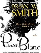 Passe Blanc (A Sleepy Carter Mystery - Book 3) (Sleepy Carter Mysteries)