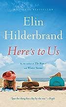 Best heres to us elin hilderbrand Reviews